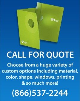 Looking for something unique? We manufacture and print presentation folders of every kind. We have hundreds of styles, sizes and pocket capacities to fit your exact needs. Some customization options include, foil stamping, offset printing, silk screening, embossing and debossing, custom-cut windows, custom pockets, custom sizes, custom cover materials, custom capacities, and much more! With just a 250 folder minimum order we can produce beautifully printed and customized pocket folders for your every need! Call (866)537-2244 for a price quote.