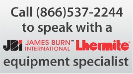 Call (866)537-2244 to speak with a JBI James Burn International & Lhermite equipment specialist